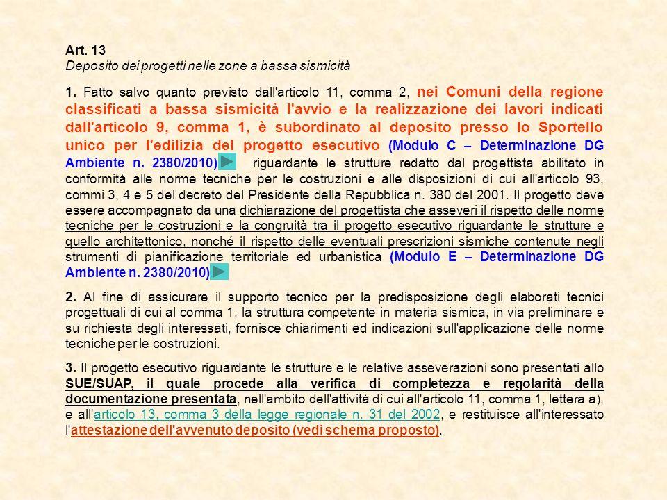 Art. 13 Deposito dei progetti nelle zone a bassa sismicità.