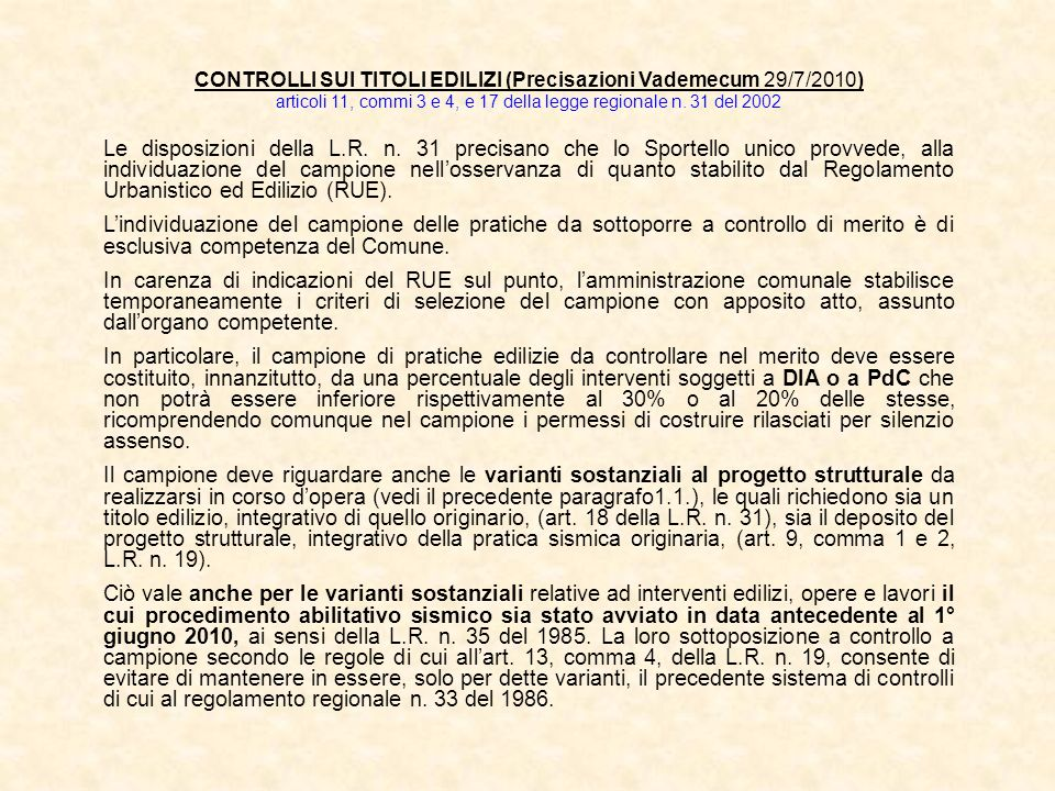 CONTROLLI SUI TITOLI EDILIZI (Precisazioni Vademecum 29/7/2010)
