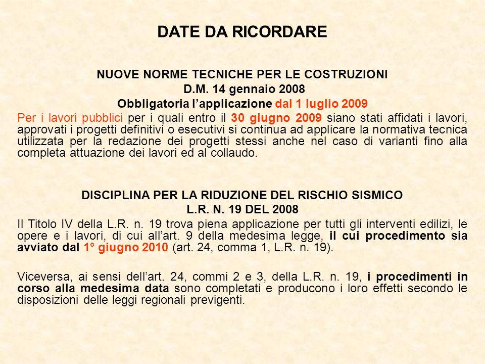 DATE DA RICORDARE NUOVE NORME TECNICHE PER LE COSTRUZIONI