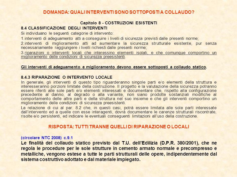 DOMANDA: QUALI INTERVENTI SONO SOTTOPOSTI A COLLAUDO