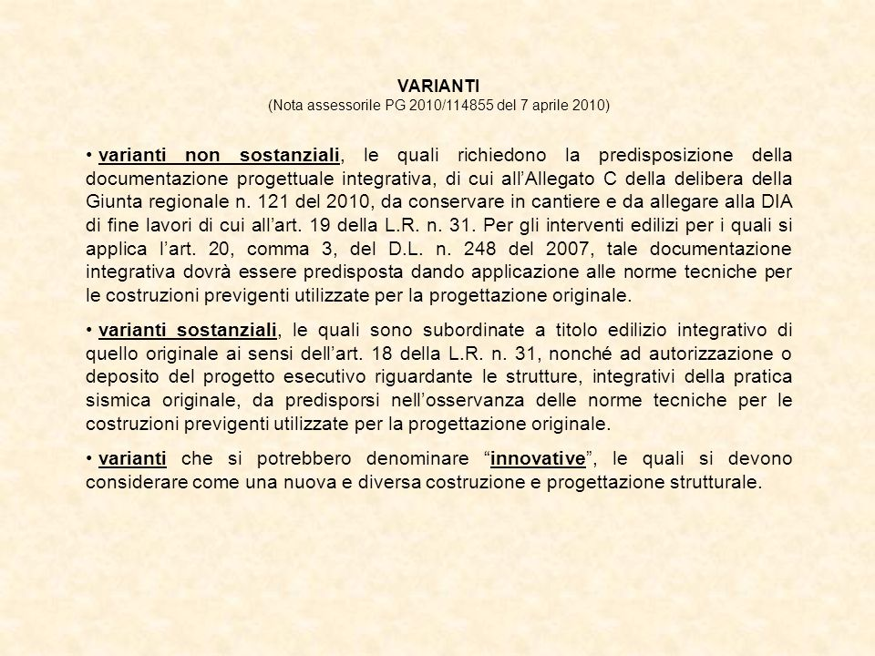 (Nota assessorile PG 2010/114855 del 7 aprile 2010)