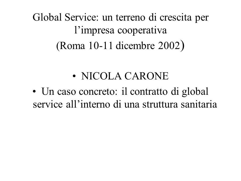 Global Service: un terreno di crescita per l'impresa cooperativa (Roma 10-11 dicembre 2002)