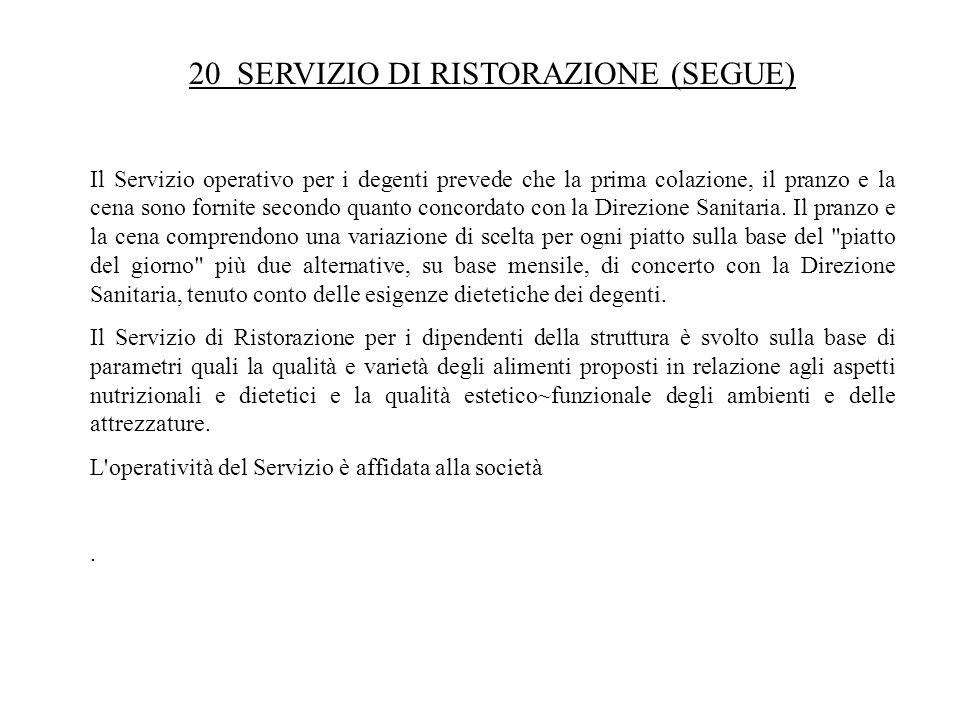 20 SERVIZIO DI RISTORAZIONE (SEGUE)