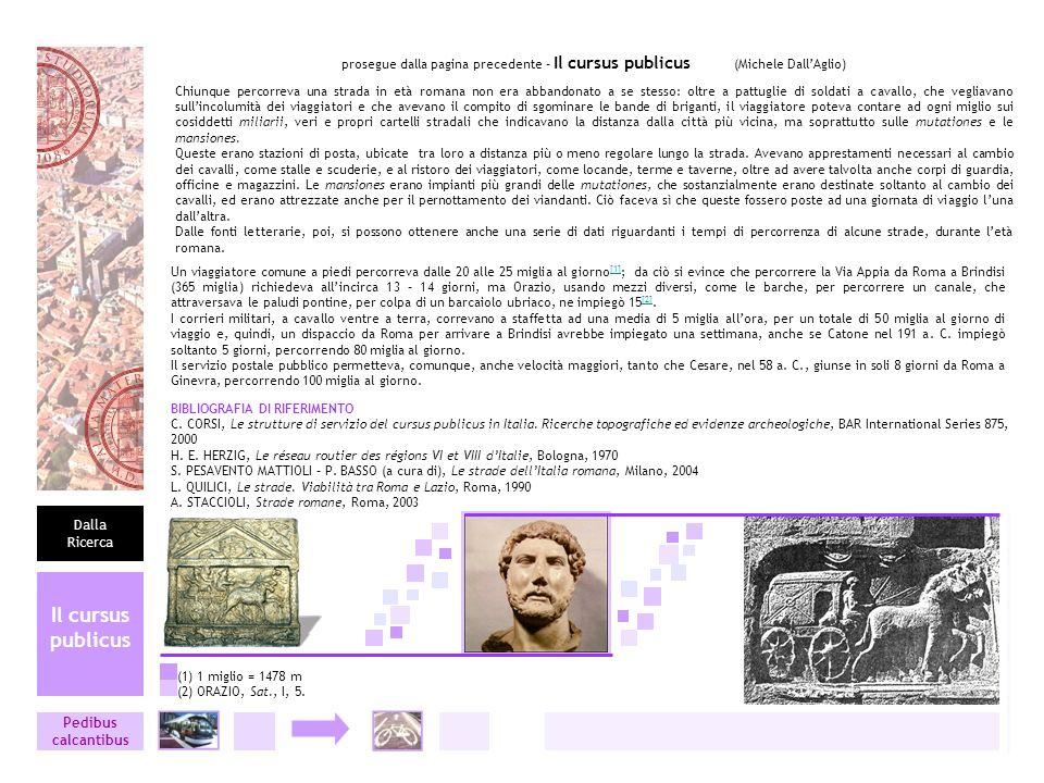prosegue dalla pagina precedente – Il cursus publicus (Michele Dall'Aglio)