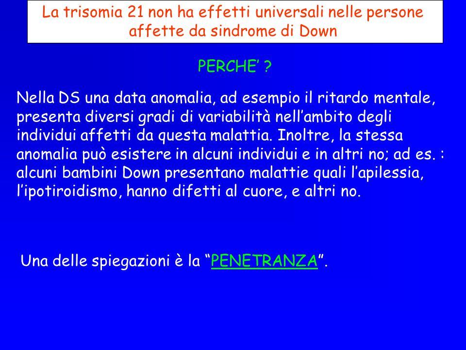 La trisomia 21 non ha effetti universali nelle persone affette da sindrome di Down