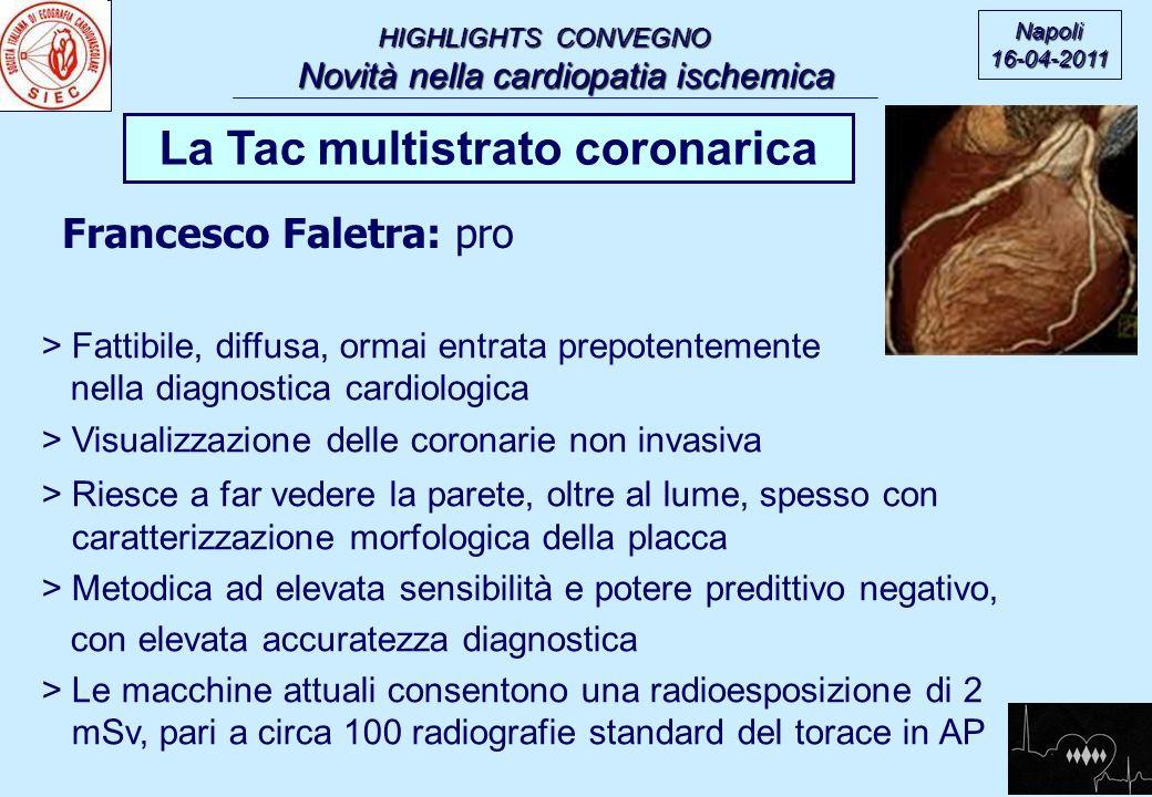 La Tac multistrato coronarica