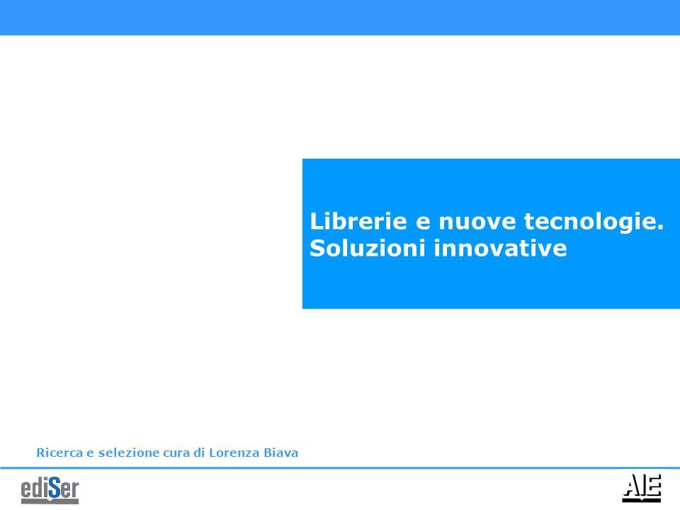 Librerie e nuove tecnologie. Soluzioni innovative