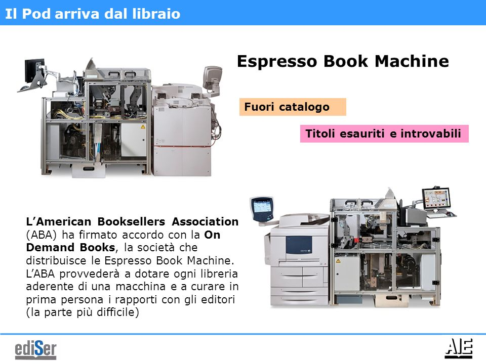 Espresso Book Machine Il Pod arriva dal libraio Fuori catalogo