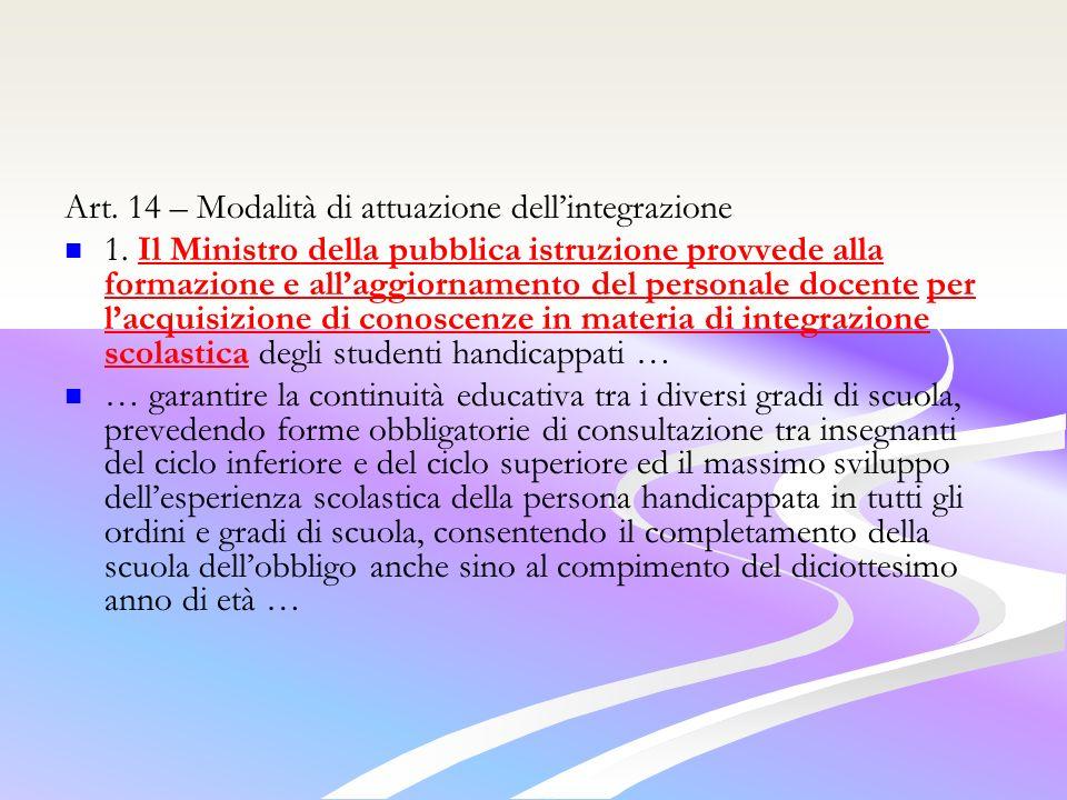 Art. 14 – Modalità di attuazione dell'integrazione