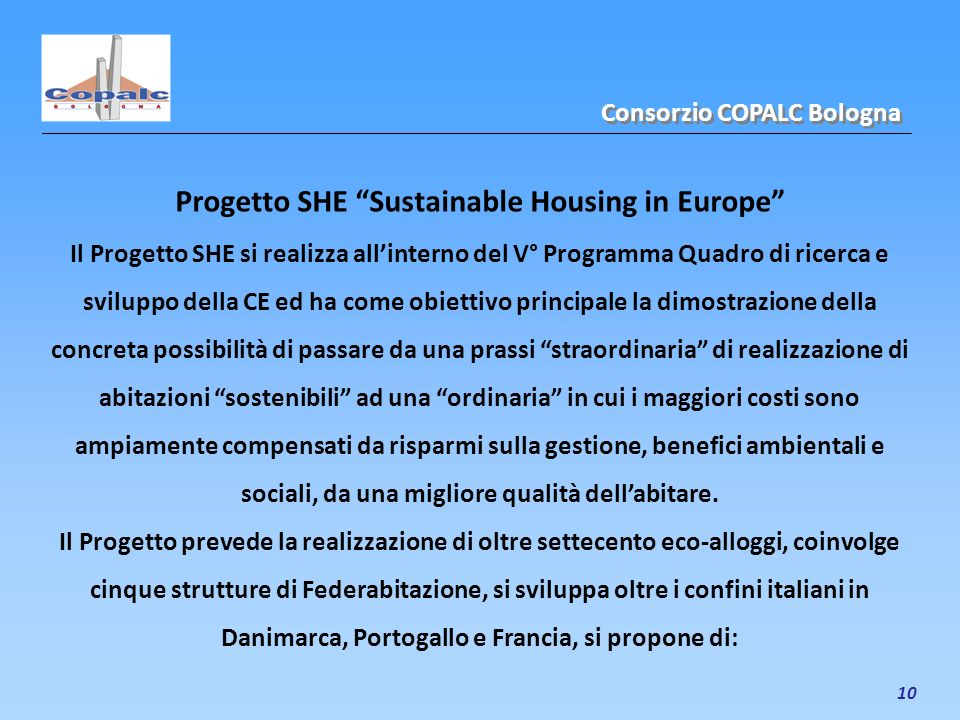 Progetto SHE Sustainable Housing in Europe