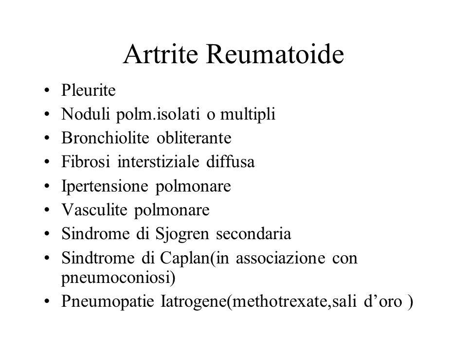 Artrite Reumatoide Pleurite Noduli polm.isolati o multipli