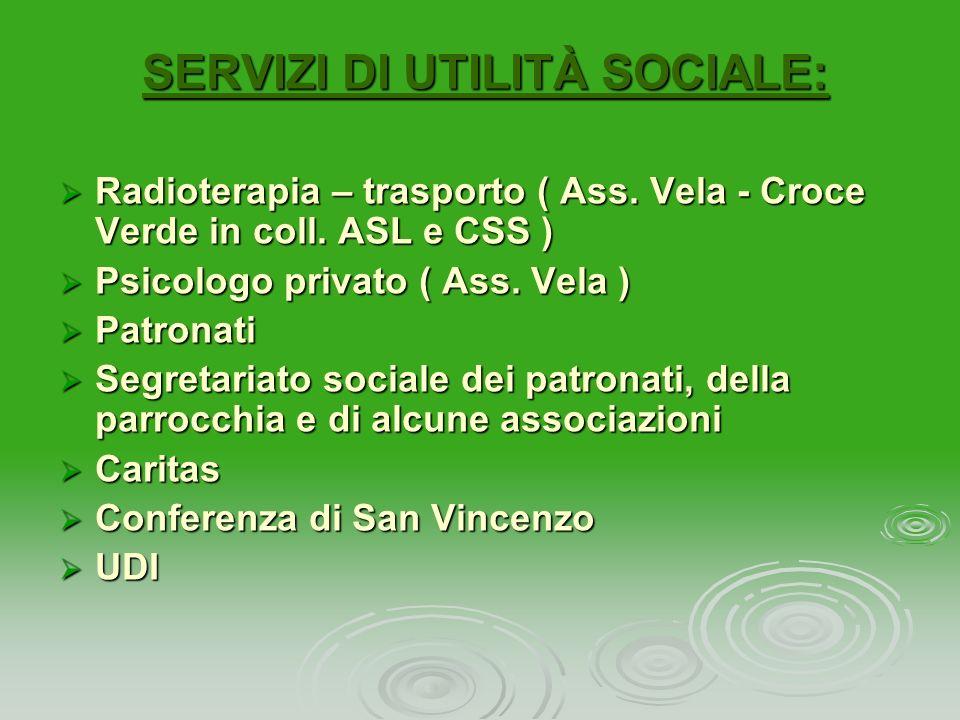SERVIZI DI UTILITÀ SOCIALE:
