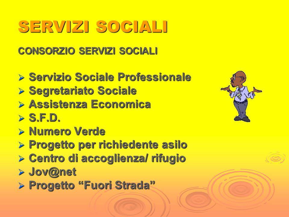 SERVIZI SOCIALI Servizio Sociale Professionale Segretariato Sociale