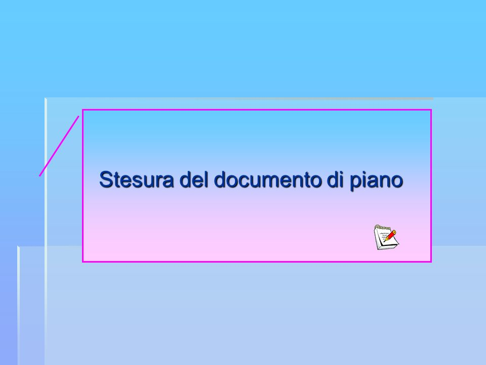 Stesura del documento di piano