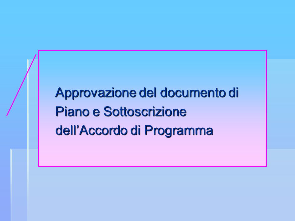 Approvazione del documento di