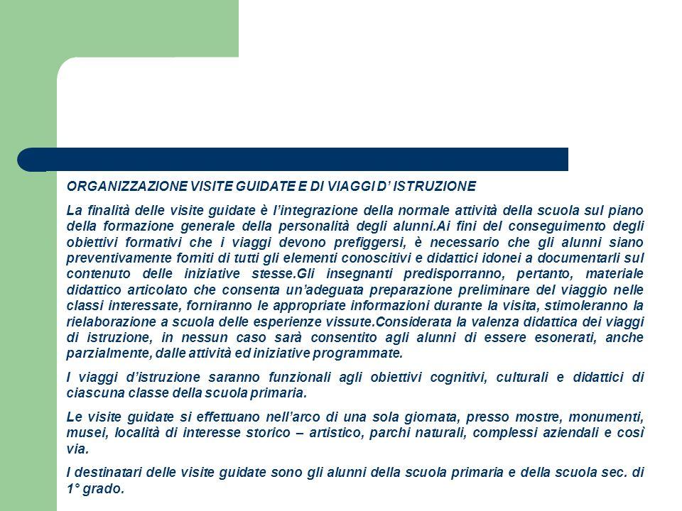 ORGANIZZAZIONE VISITE GUIDATE E DI VIAGGI D' ISTRUZIONE
