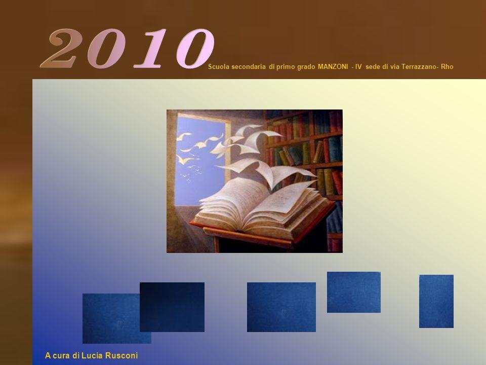 2010 Scuola secondaria di primo grado MANZONI - IV sede di via Terrazzano- Rho.