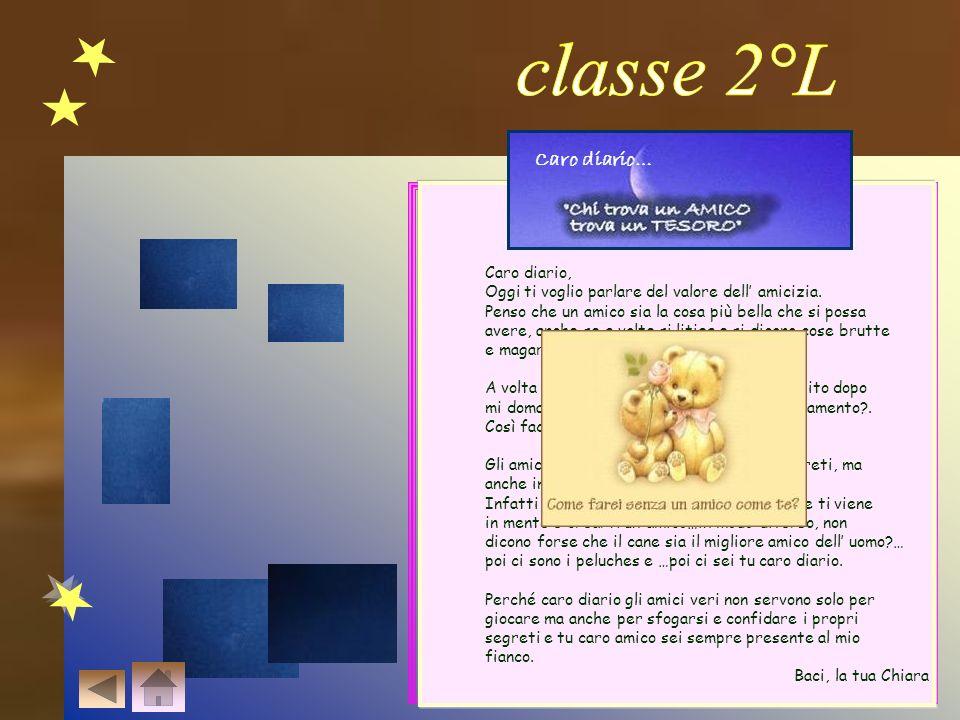 classe 2°L Caro diario… Caro diario,