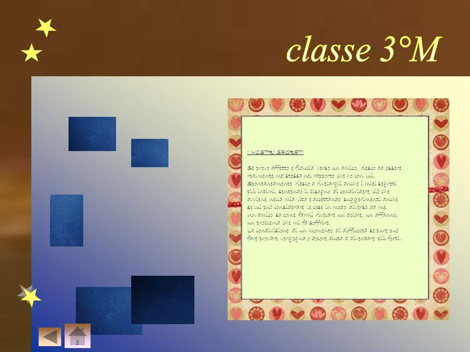 classe 3°M I NOSTRI SEGRETI