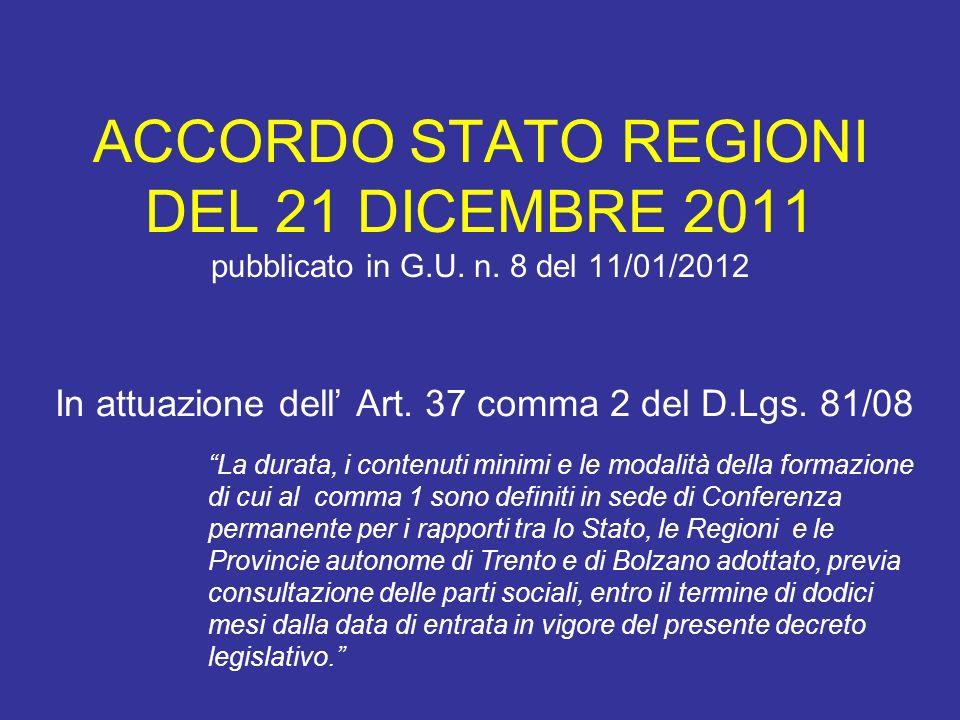 ACCORDO STATO REGIONI DEL 21 DICEMBRE 2011 pubblicato in G. U. n