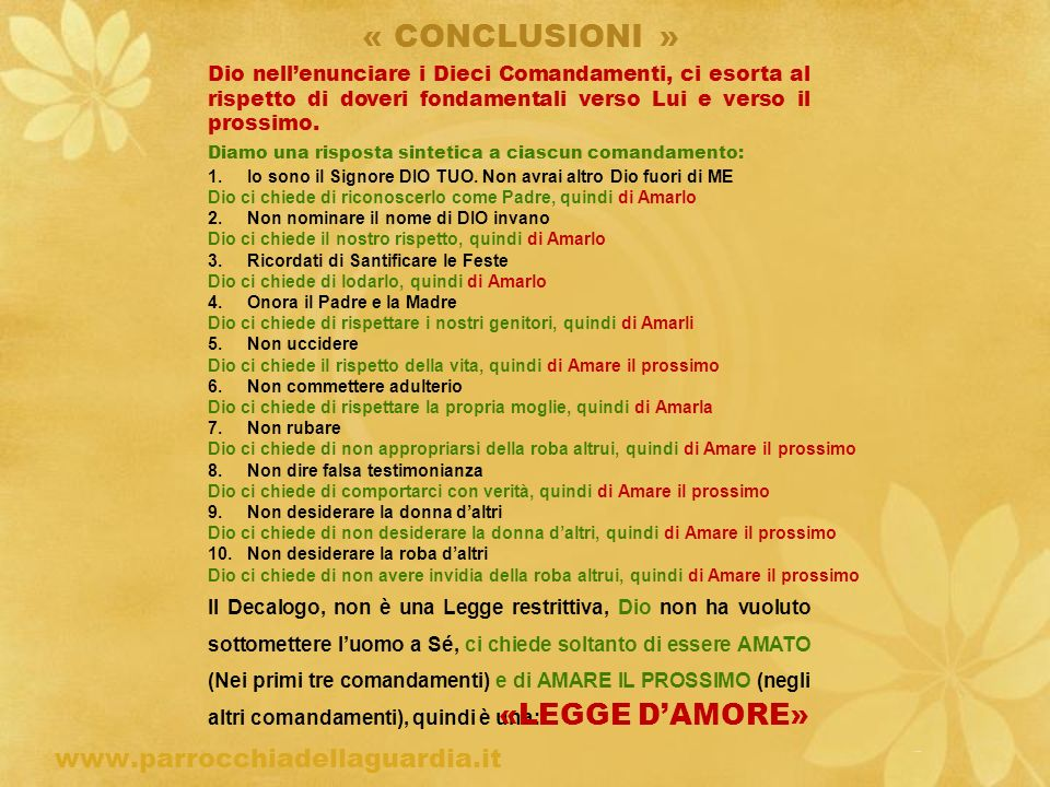 « CONCLUSIONI » «LEGGE D'AMORE» www.parrocchiadellaguardia.it