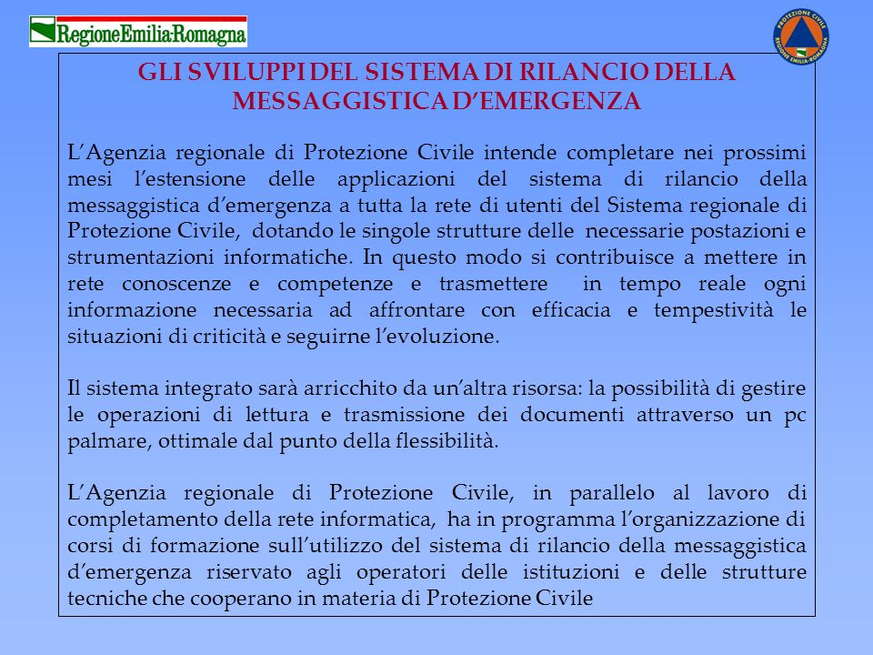 GLI SVILUPPI DEL SISTEMA DI RILANCIO DELLA MESSAGGISTICA D'EMERGENZA