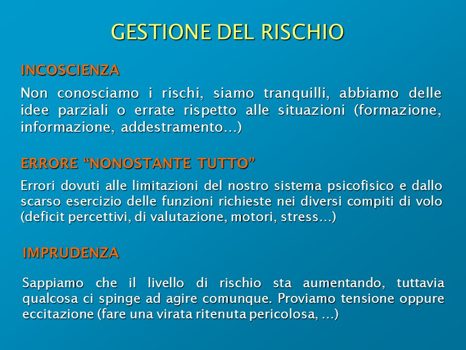 GESTIONE DEL RISCHIO INCOSCIENZA