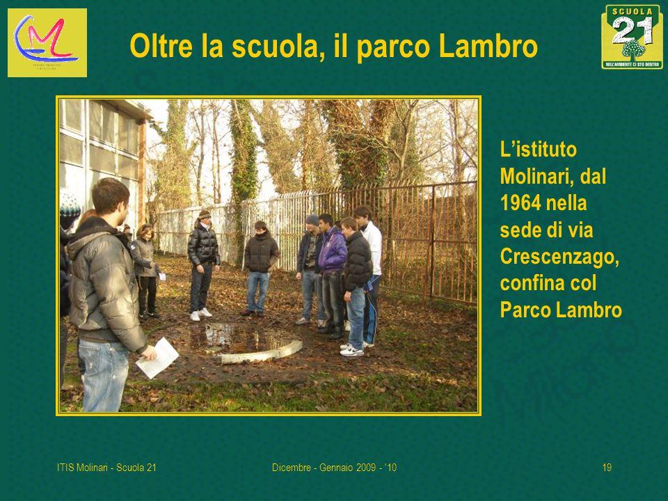 Oltre la scuola, il parco Lambro
