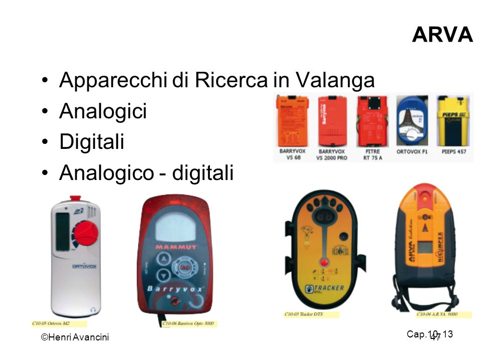 Apparecchi di Ricerca in Valanga Analogici Digitali