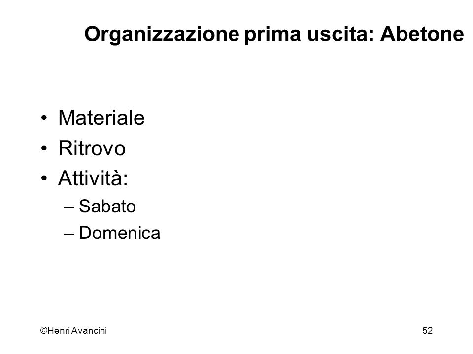 Organizzazione prima uscita: Abetone