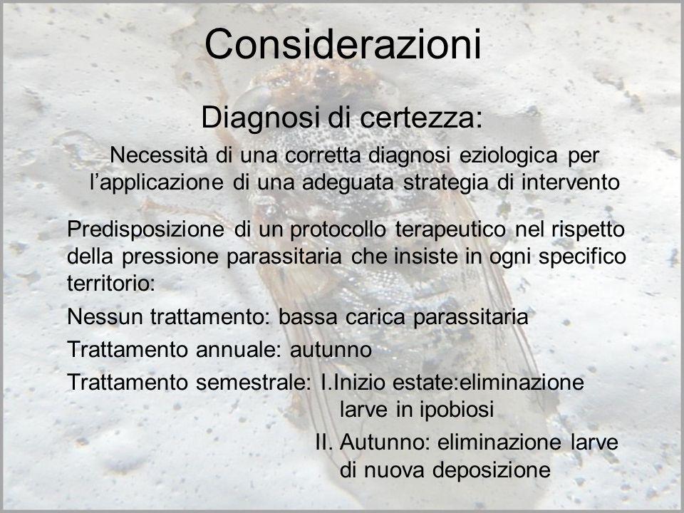 Considerazioni Diagnosi di certezza: