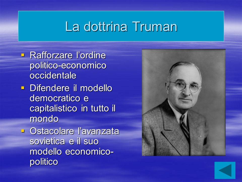 La dottrina Truman Rafforzare l'ordine politico-economico occidentale