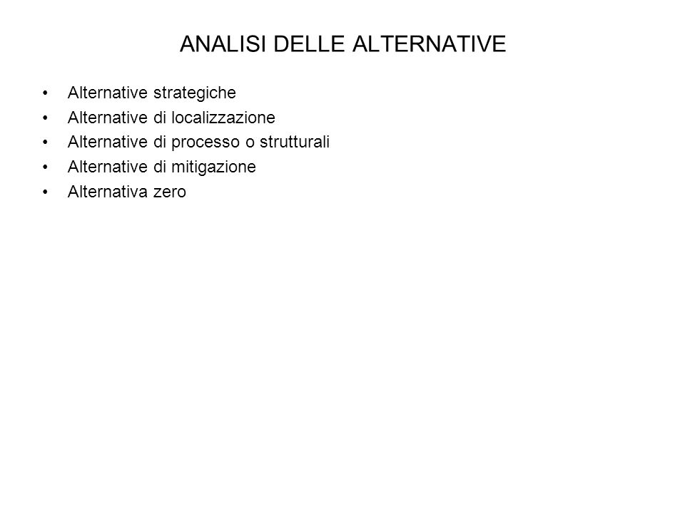 ANALISI DELLE ALTERNATIVE