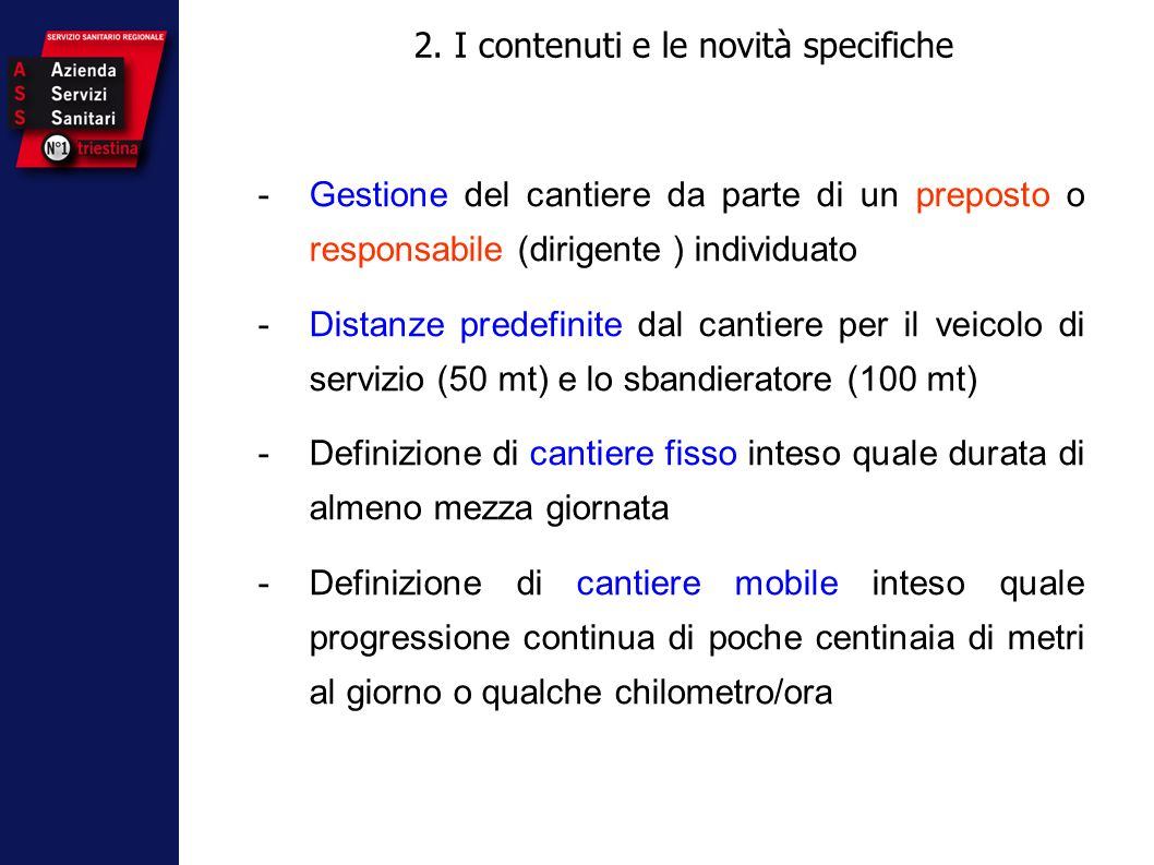 2. I contenuti e le novità specifiche