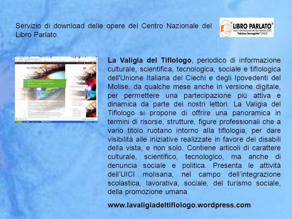 Servizio di download delle opere del Centro Nazionale del Libro Parlato.