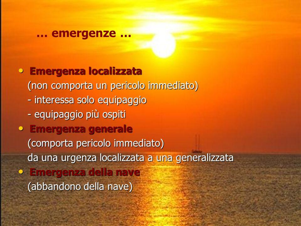 … emergenze … Emergenza localizzata