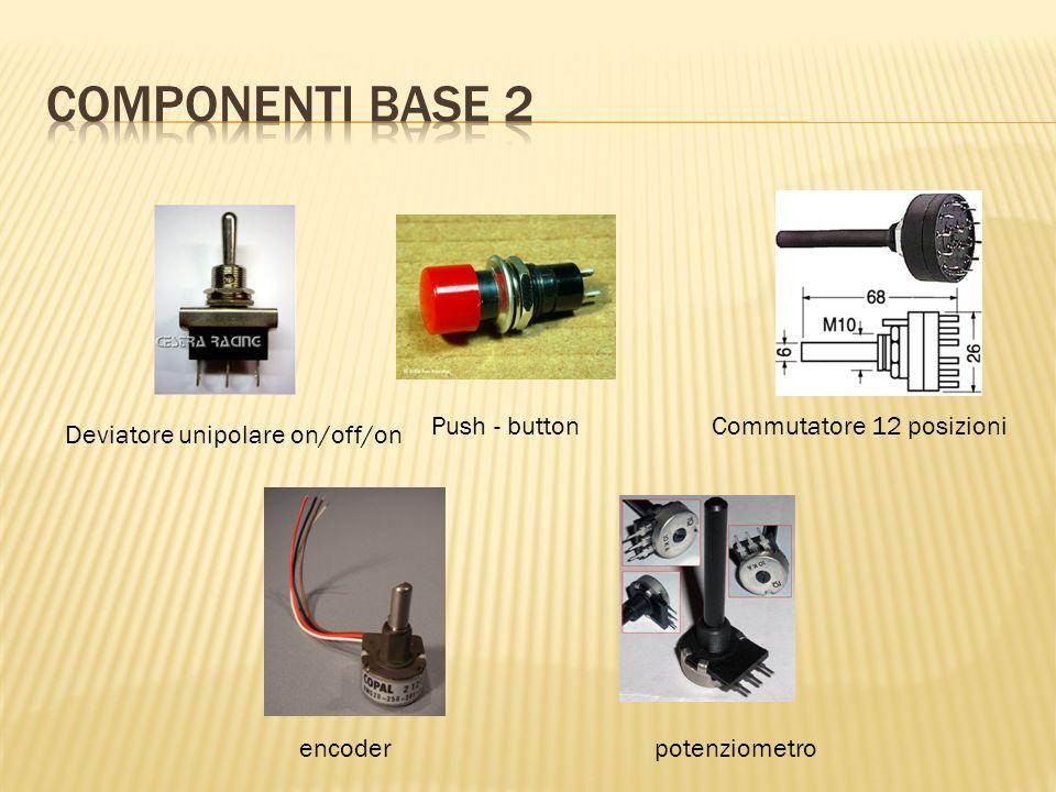 Componenti base 2 Push - button Commutatore 12 posizioni