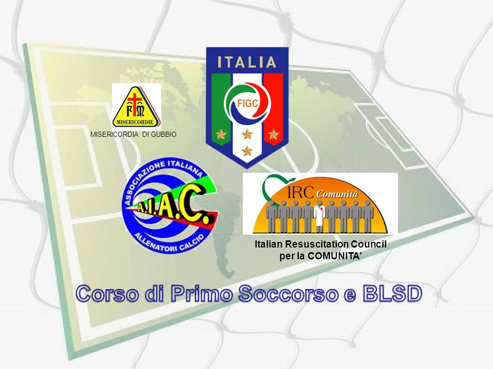 Italian Resuscitation Council Corso di Primo Soccorso e BLSD