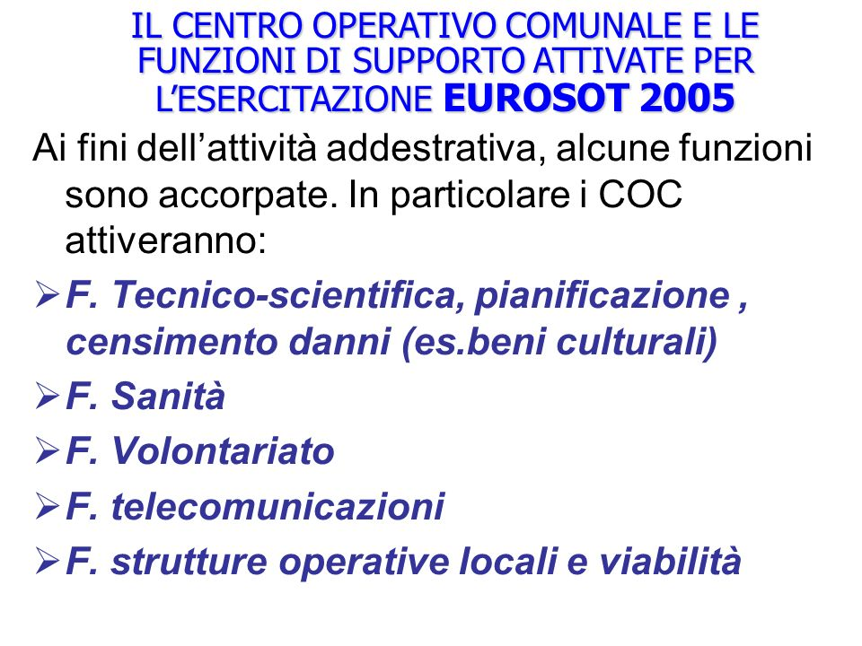 F. strutture operative locali e viabilità