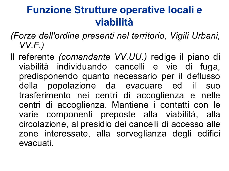 Funzione Strutture operative locali e viabilità