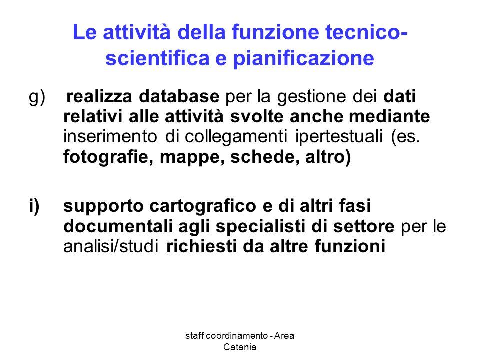 Le attività della funzione tecnico-scientifica e pianificazione