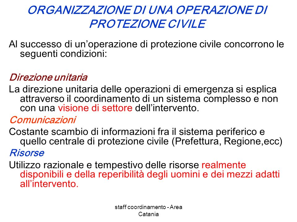 ORGANIZZAZIONE DI UNA OPERAZIONE DI PROTEZIONE CIVILE