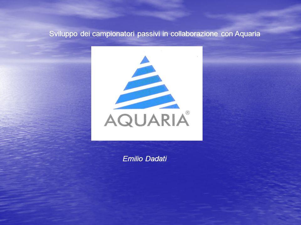 Sviluppo dei campionatori passivi in collaborazione con Aquaria