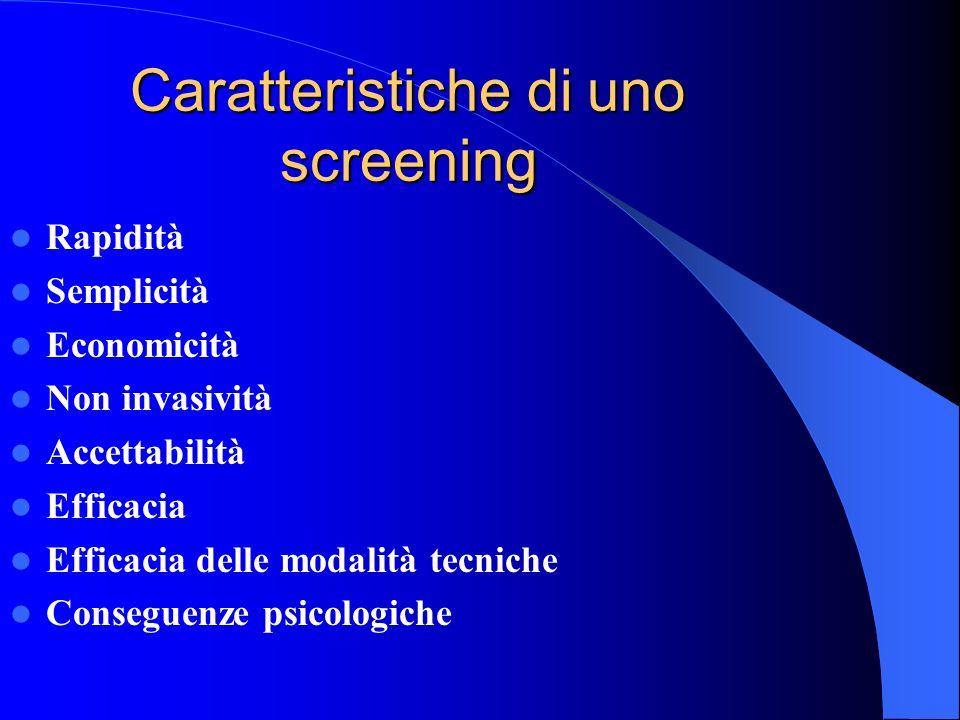 Caratteristiche di uno screening