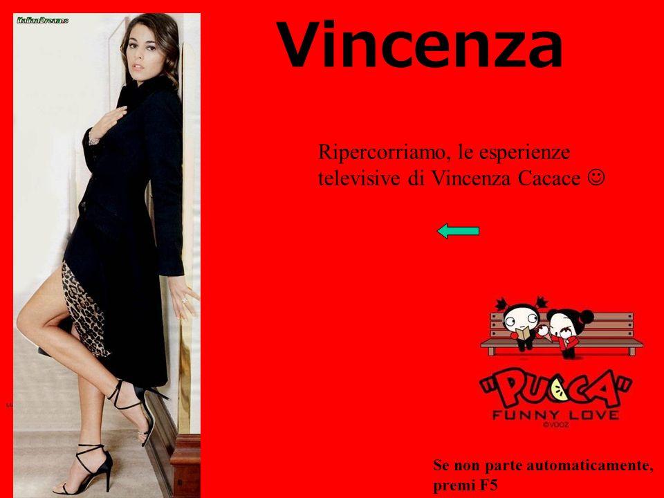 Vincenza Ripercorriamo, le esperienze televisive di Vincenza Cacace 