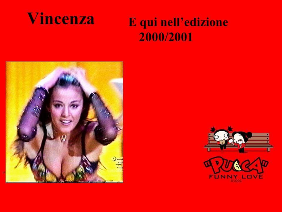 Vincenza E qui nell'edizione 2000/2001