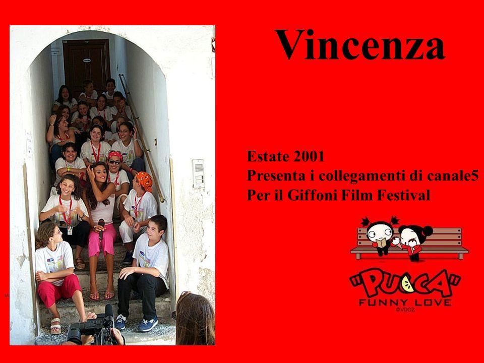 Vincenza Estate 2001 Presenta i collegamenti di canale5