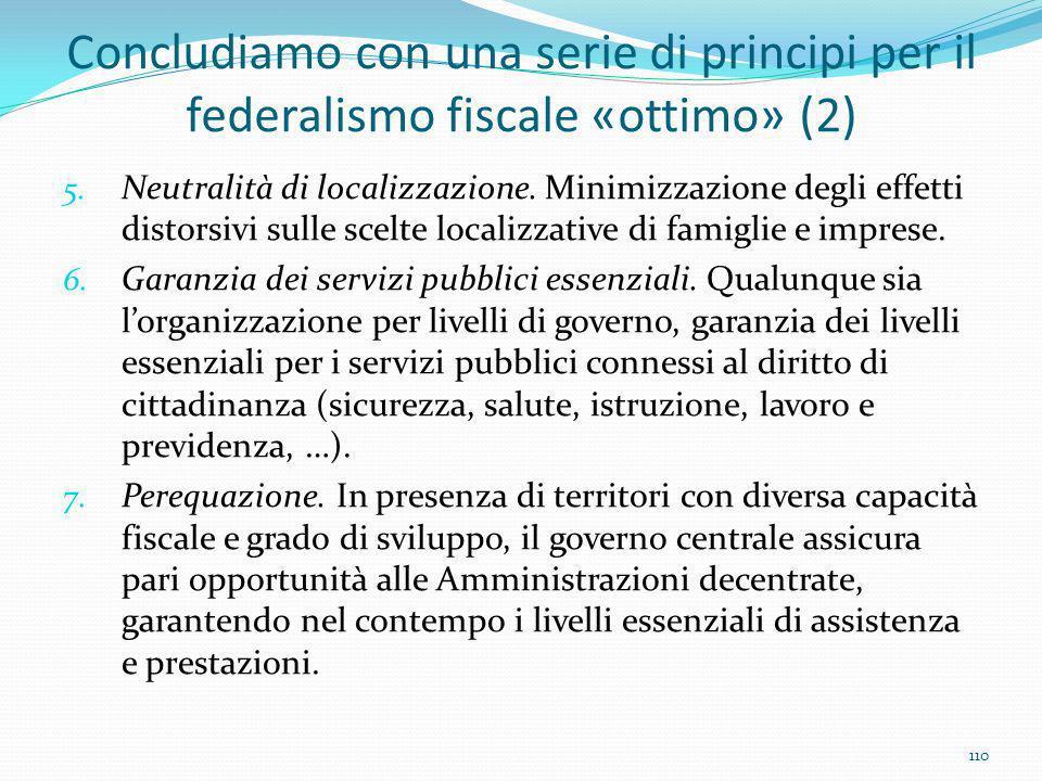 Concludiamo con una serie di principi per il federalismo fiscale «ottimo» (2)