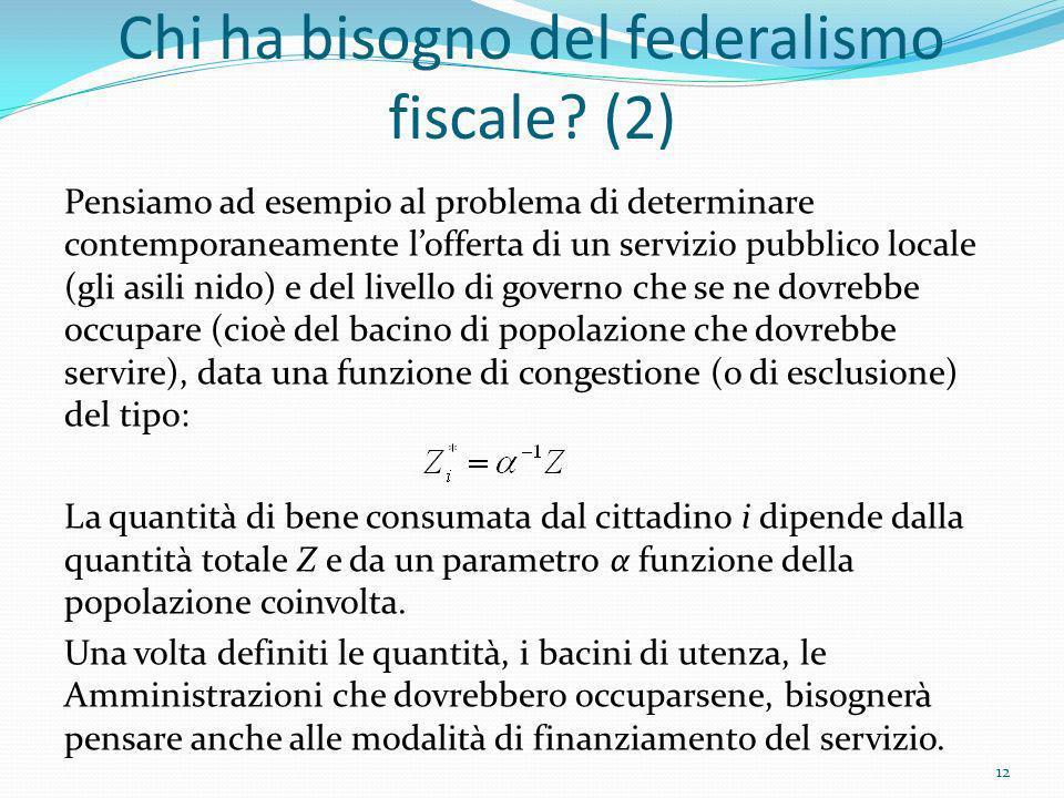 Chi ha bisogno del federalismo fiscale (2)