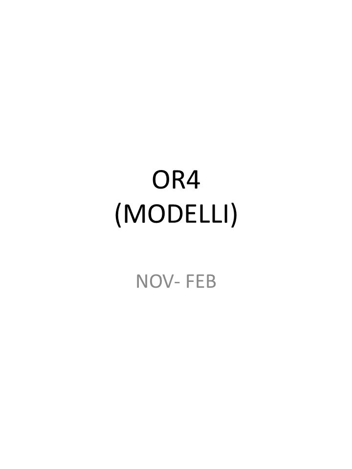 OR4 (MODELLI) NOV- FEB